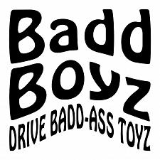 Buy Badd Boyz Drive Badd Ass Toyz Window Decal Sticker Car Truck Vinyl Funny