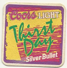 Buy COORS Light Silver Bullet Thirst Day Coaster Beer Ale
