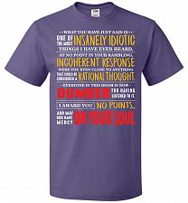 Buy Insanely Idiotic Adult Unisex T-Shirt Pop Culture Graphic Tee (4XL/Purple) Humor Funn