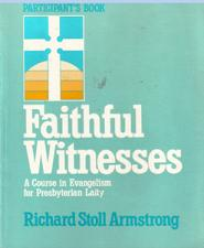 Buy FAITHFUL WITNESS : Presbyterian Laity Evangelism Course
