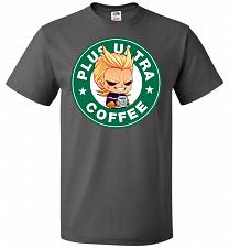 Buy Plus Ultra Coffee Unisex T-Shirt Pop Culture Graphic Tee (2XL/Charcoal Grey) Humor Fu