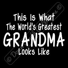 Buy Worlds Greatest Grandma T Shirt Funny Birthday Mothers Day Gift (16 Tee Colors)
