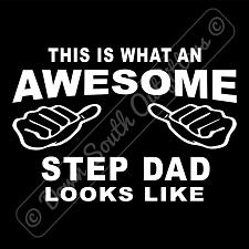 Buy This Is What An Awesome Step Dad Looks Like T-shirt (16 Tee Colors)