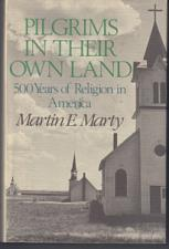 Buy PILGRIMS IN THEIR LAND 500 Years of Religion in America