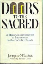 Buy DOORS to the SACRED Historical Intro to the Sacraments