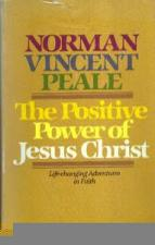Buy Positive Power of Jesus Christ :: Norman Vincent Peale