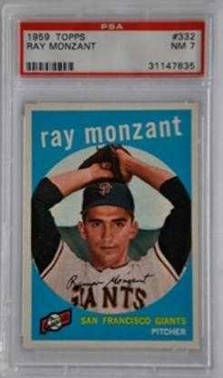 1959 Topps #332 Ray Monzant San Francisco Giants PSA 7 NM