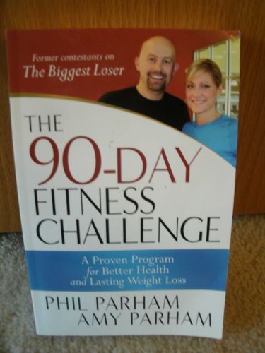 The 90 Day Fitness Challenge, by Phil & Amy Parham