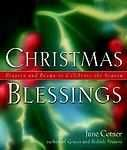 Christmas Blessings : Prayers and Poems to Celebrate the Season by June Cotner
