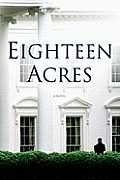 Eighteen Acres by Nicolle Wallace (2010, Hardcover)