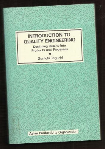 Taguchi Intro to Quality Engineering: Designing Quality into Products & Process