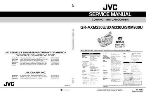 JVC GR-AXM230 GR-SXM330U GR-SXM930U Service Schematics by download #155552