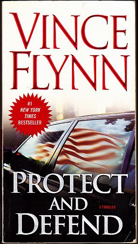 Protect and Defend by Vince Flynn (Mitch Rapp #8) 2008 Paperback Book - Very Good
