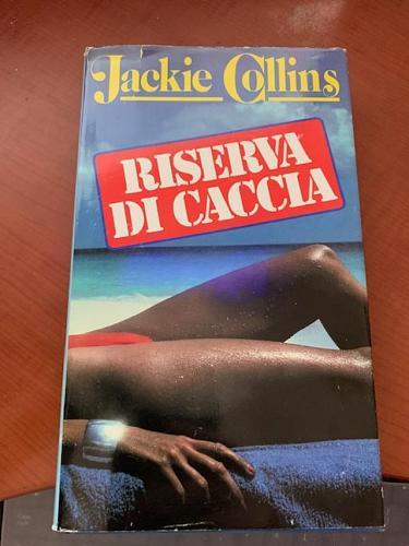Italy book :Riserva di caccia di Jackie Collins libro