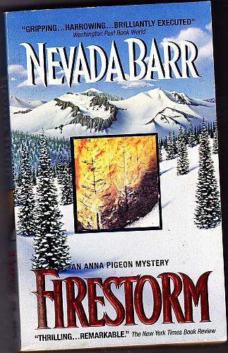 Firestorm (Anna Pigeon) by Nevada Barr 1997 Paperback Book - Very Good
