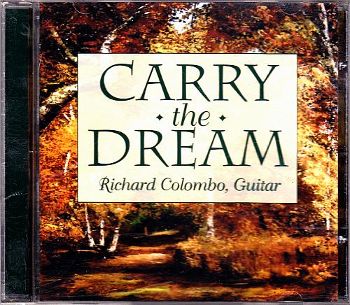 Carry the Dream by Richard Colombo CD - Very Good