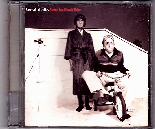 Maybe You Should Drive by Barenaked Ladies CD 1994 - Very Good