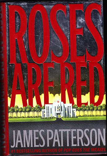 Roses Are Red (Alex Cross) by James Patterson 2000 Hardcover Book - Very Good