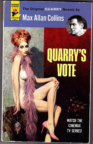 Quarry's Vote by Max Allan Collins (Hard Case) 2016 Paperback Book - Very Good