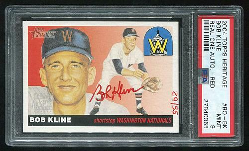 2004 TOPPS HERITAGE REAL ONE RED AUTO BOB KLINE PSA 9 MINT (27840065)