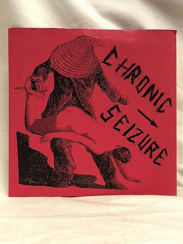 "Record 7"" Vinyl Chronic Seizure 2006"