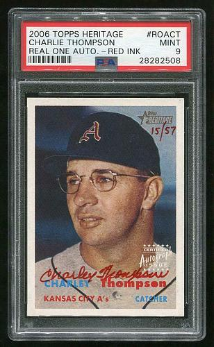 2006 TOPPS HERITAGE REAL ONE RED AUTO CHARLIE THOMPSON PSA 9 MINT (28282508)