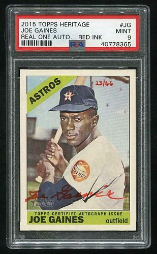 2015 TOPPS HERITAGE REAL ONE RED AUTO JOE GAINES PSA 9 MINT (40778365)