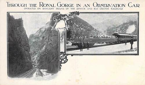 Through The royal Gorge In an Observation Car Railroad Vintage Postcard
