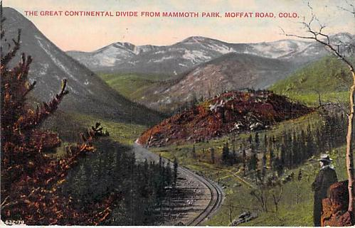 Continental Divide from Mammoth Park Moffat Road, Colo Used Vintage Postcard