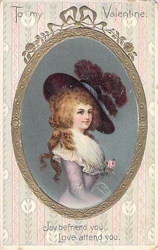To My Valentine, Joy Befriend You Young woman Framed Embossed Vintage Postcard