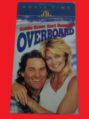 OVERBOARD (VHS) GOLDIE HAWN, KURT RUSSELL (COMEDY/ROMANCE), PLUS FREE GIFT