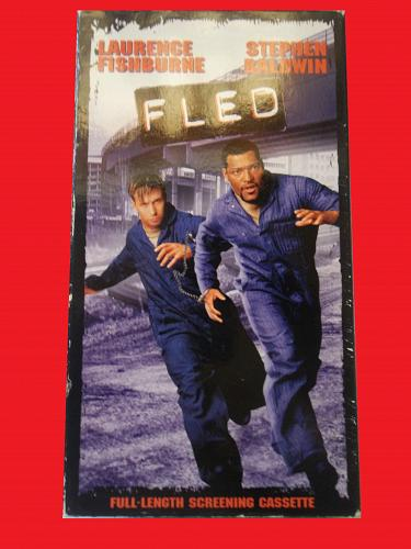 FLED (VHS) LAURENCE FISHBURNE, STEPHEN BALDWIN (ACTION/THRILLER), PLUS FREE GIFT