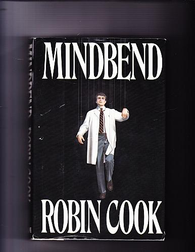 Mindbend by Robin Cook 1985 Hardcover Book - Very Good