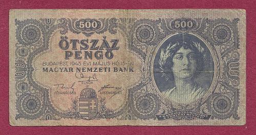 HUNGARY 500 Pengo 1945 Banknote K 078 026569 - P117 - Woman with Laurel in Hair