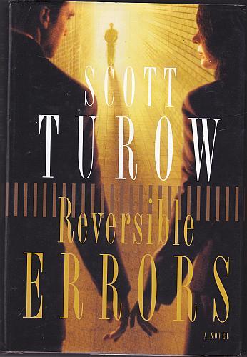 Reversible Errors by Scott Turow 2002 Hardcover Book - Very Good