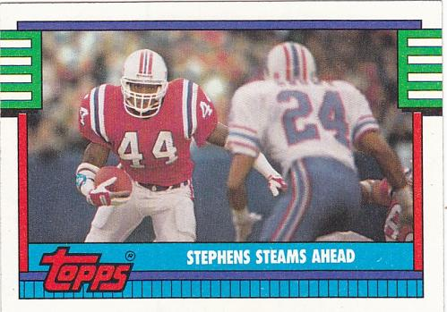 Stephens Steams Ahead #521 - Patriots 1990 Topps Football Trading Card