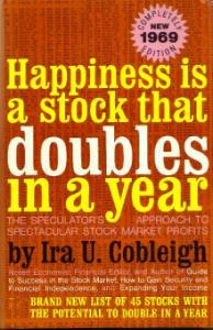 Happiness is a stock that doubles in a year :: FREE Shipping