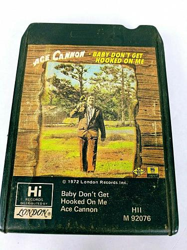 Ace Cannon Baby Don't Get Hooked On Me (8-Track Tape, M 92076)