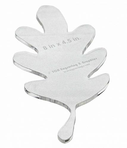 "Oak Leaf Template 8""H X 4.5""W - Clear ~1/4"" Thick Acrylic-"