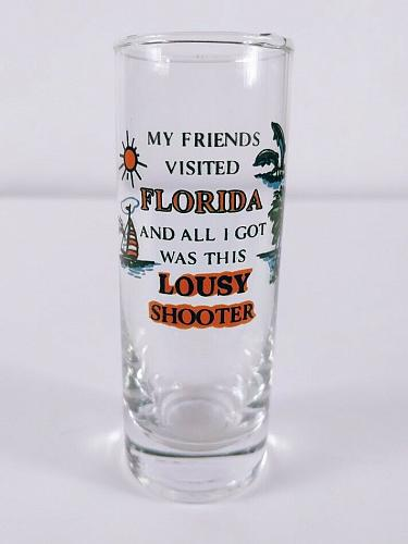 """My Friends Visited Florida And All I Got Was This 4"""" Collectible Shooter Glass"""