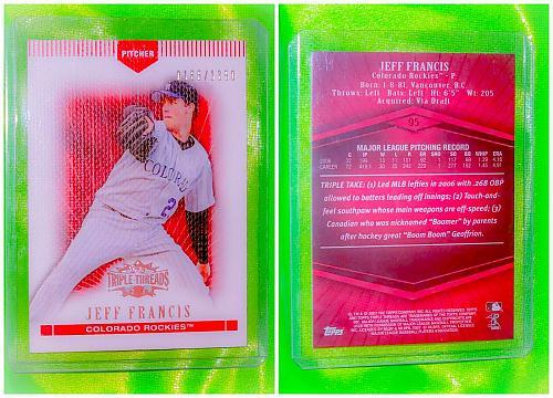 MLB JEFF FRANCIS COLORADO ROCKIES 2007 TOPPS TRIPLE THREADS BASEBALL /1350 MINT