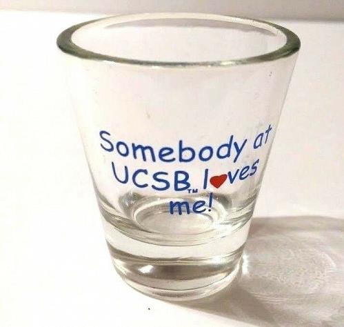 """Somebody At UCSB Loves Me! 2.25"""" Collectible Shot Glass"""