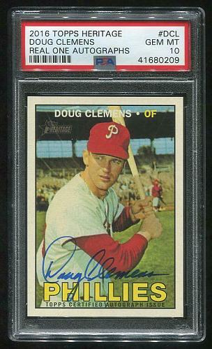 2016 TOPPS HERITAGE REAL ONE AUTO DOUG CLEMENS, PSA 10 GEM MINT (41680209)
