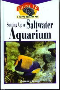 Setting Up a Saltwater Aquarium HB :: FREE Shipping