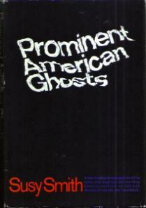 Prominent American Ghosts :: 1967 HB w/ DJ :: FREE Shipping