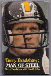 Terry Bradshaw: MAN OF STEEL :: 1979 HB w/ DJ :: FREE Shipping