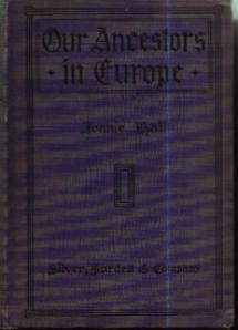 OUR ANCESTORS IN EUROPE :: American History :: 1916 HB :: FREE Shipping