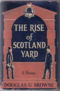 THE RISE of SCOTLAND YARD :: A History :: HB w/ DJ :: FREE Shipping