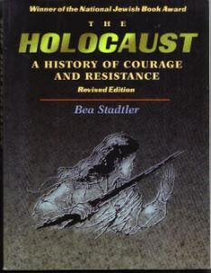 The HOLOCAUST :: A History of Courage and Resistance :: FREE Shipping