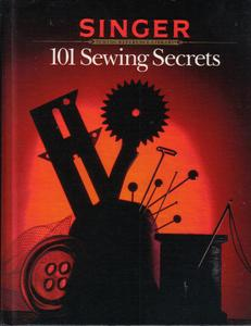 SINGER Sewing Reference Library : 101 Sewing Secrets HB :: FREE Shipping